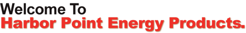 Welcome to Harbor Point Energy Products